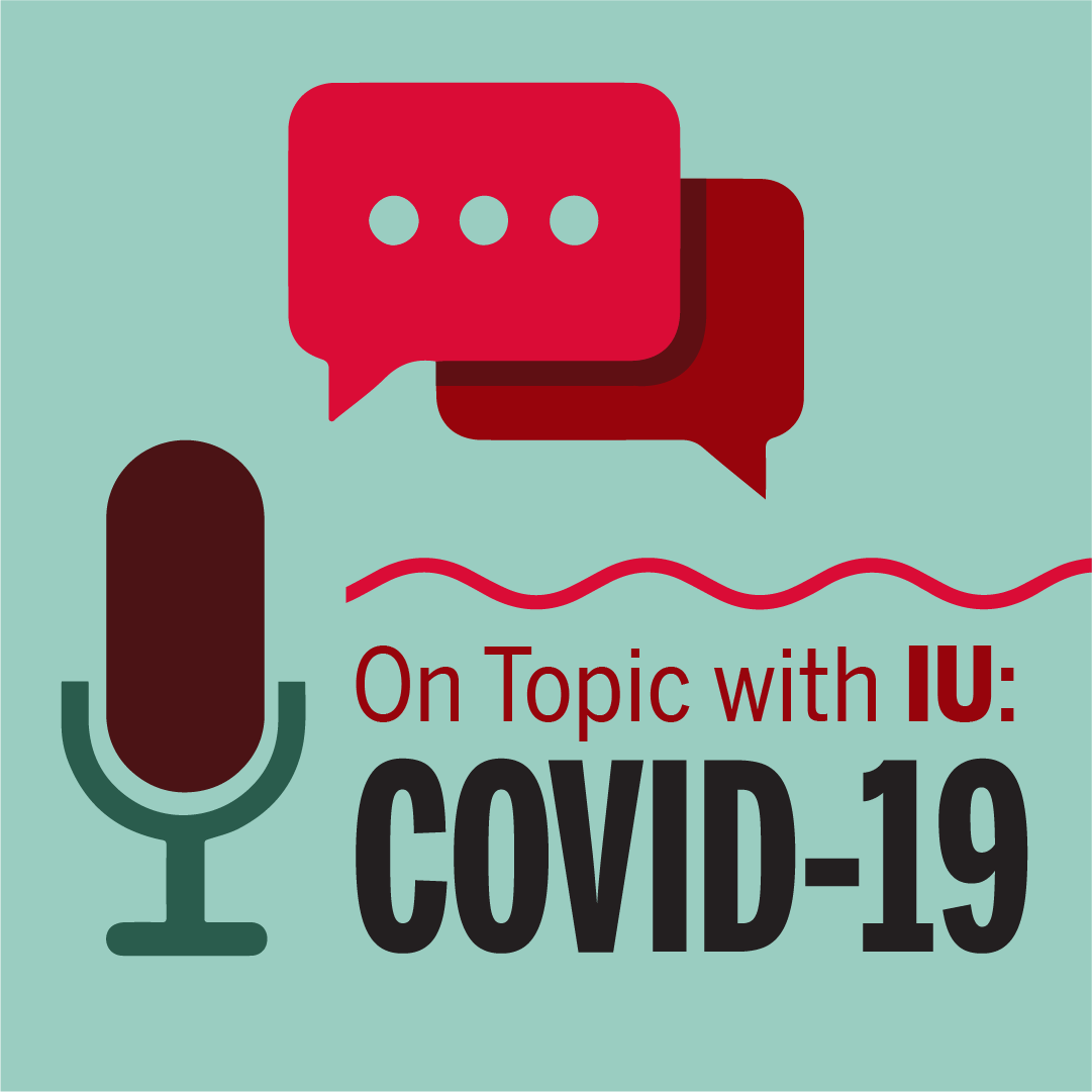 On Topic with IU: COVID-19